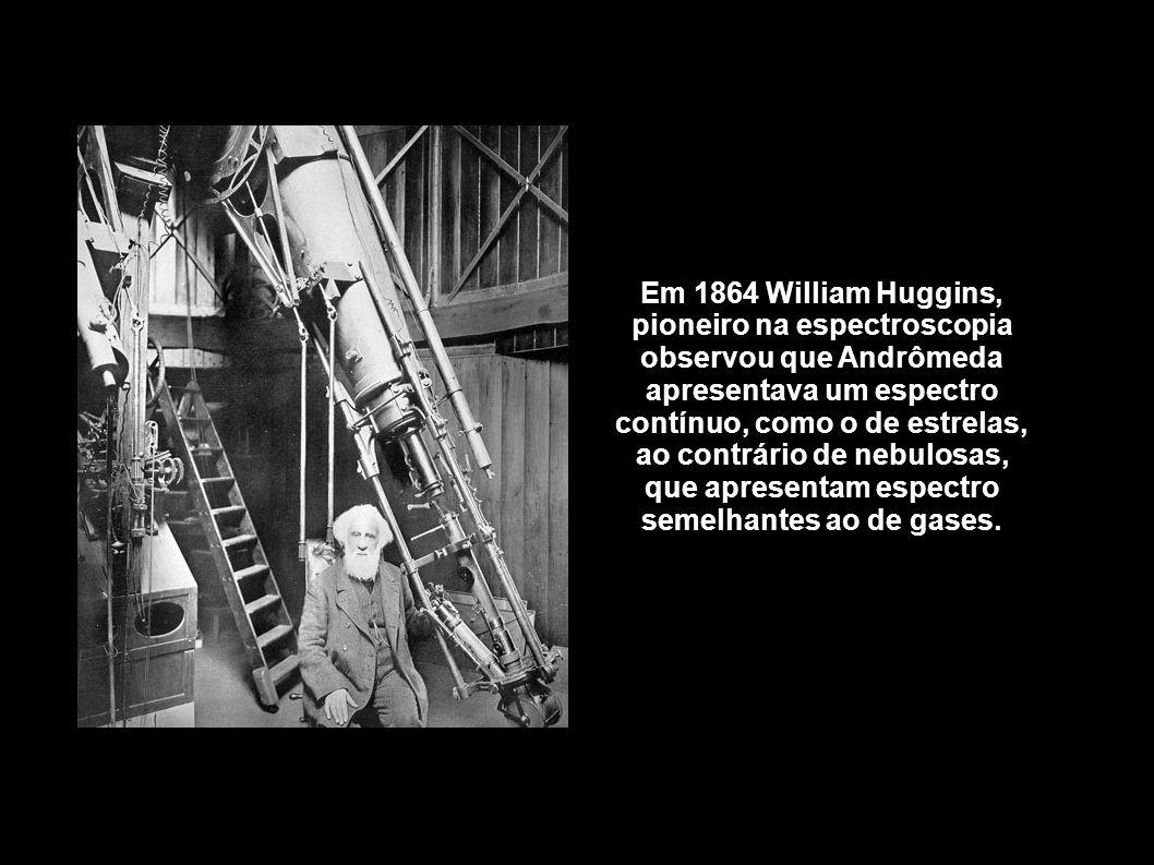 Em 1864 William Huggins, pioneiro na espectroscopia observou que Andrômeda apresentava um espectro contínuo, como o de estrelas, ao contrário de nebul