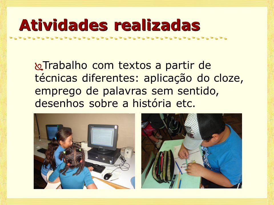 Gêneros trabalhados Carta (pessoal, comercial, profissional) e e-mail Diário Poesia Textos informativos Contos de Fada