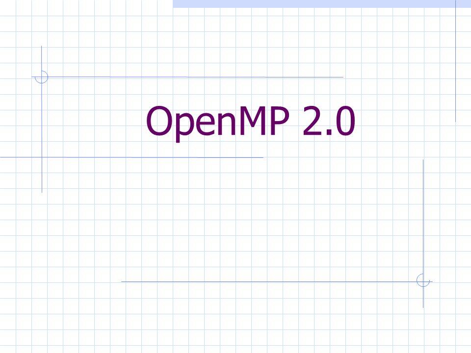 OpenMP 2.0