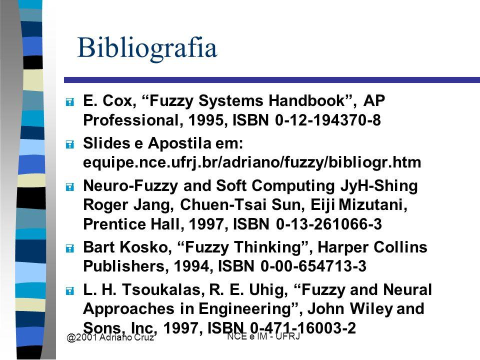 @2001 Adriano Cruz NCE e IM - UFRJ Bibliografia = E.