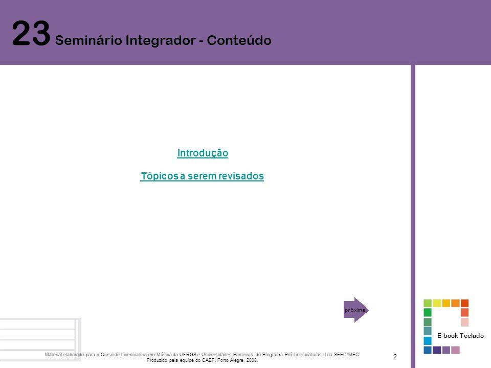 Introdução Esta Unidade de Estudos atende a revisão de todos os conteúdos abordados em Unidades de estudo anteriores.