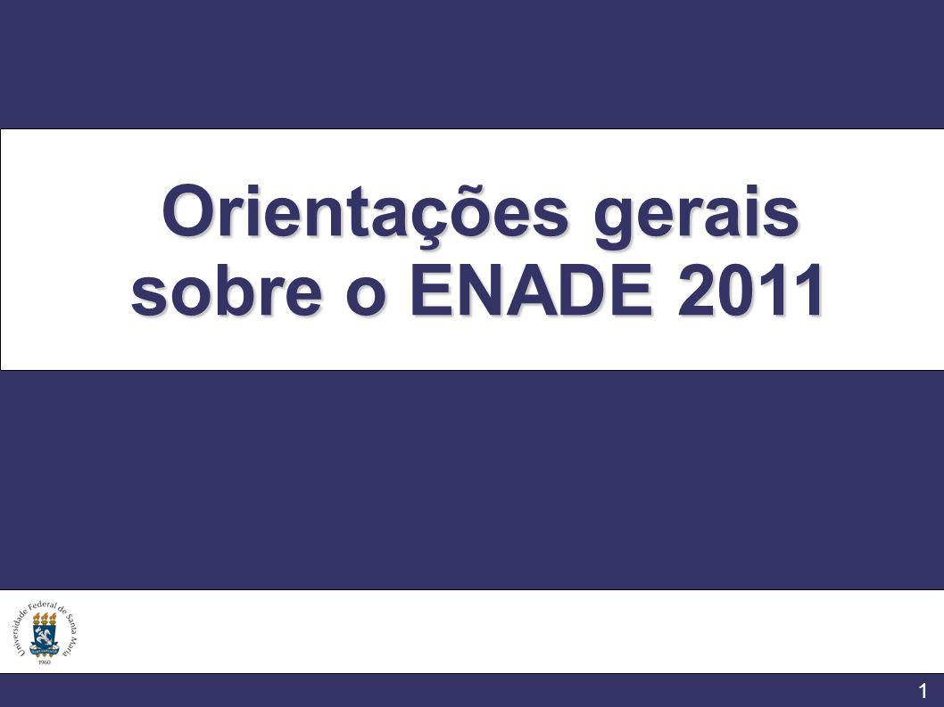 1 Orientações gerais sobre o ENADE 2011