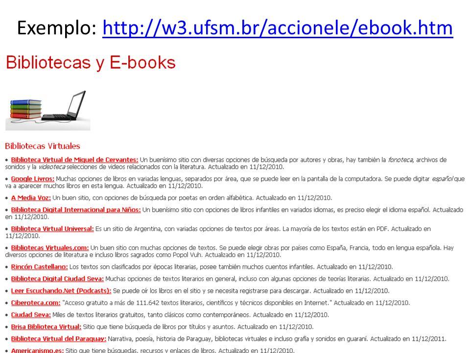 Exemplo: http://w3.ufsm.br/accionele/ebook.htm