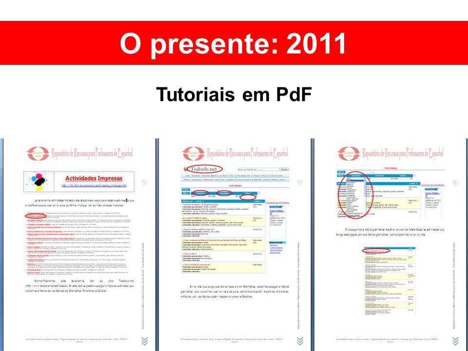 O presente: 2011 Tutoriais em PdF