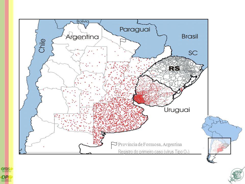 Província de Formosa, Argentina Registro do primeiro caso (vírus Tipo O 1 )