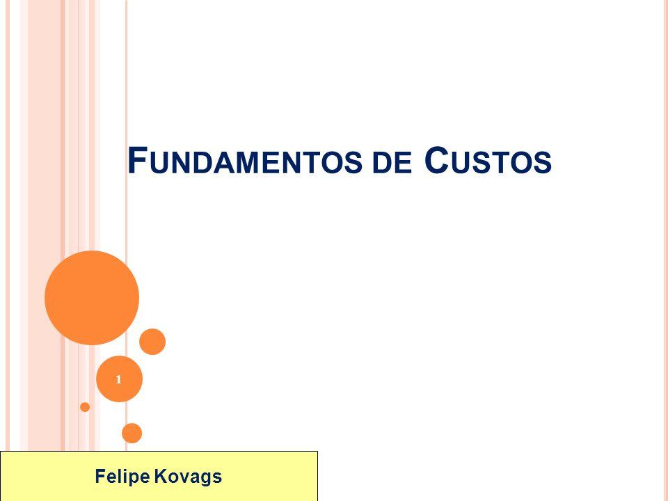 ©2004 by Pearson Education F UNDAMENTOS DE C USTOS 1 Felipe Kovags