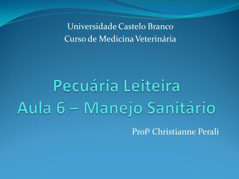 Profª Christianne Perali Universidade Castelo Branco Curso de Medicina Veterinária