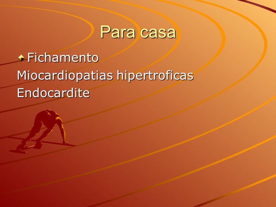 Para casa Fichamento Miocardiopatias hipertroficas Endocardite