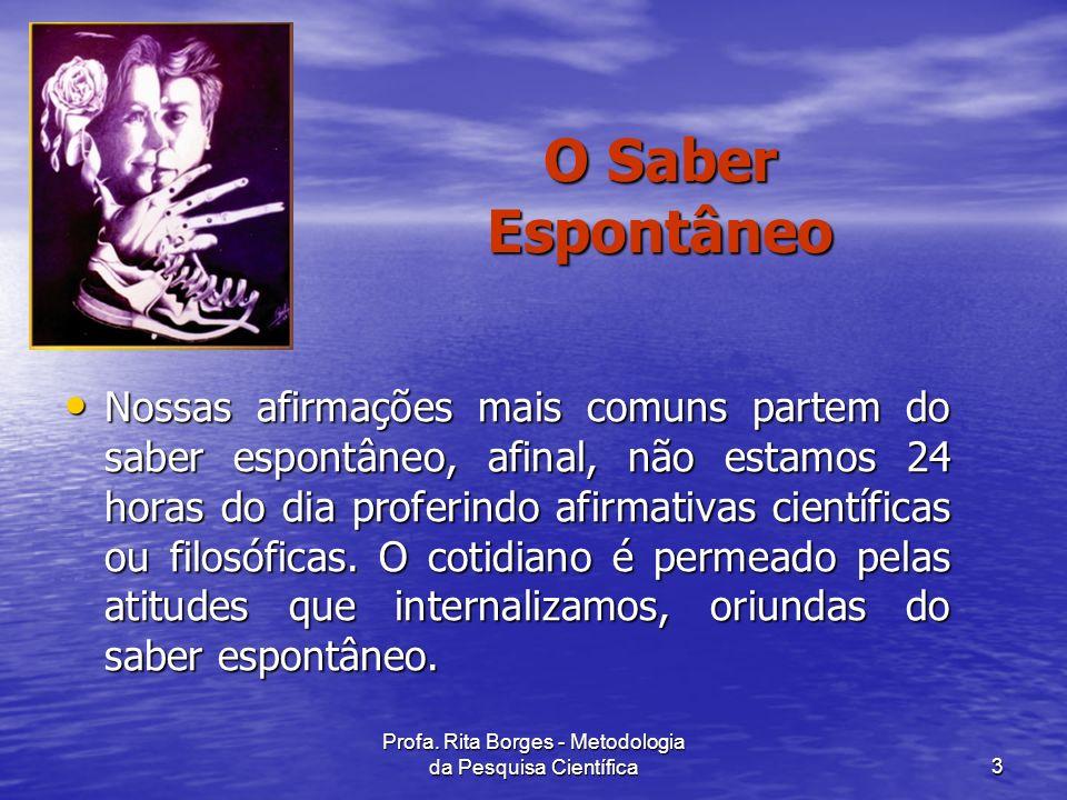 Profa. Rita Borges - Metodologia da Pesquisa Científica4 Mito