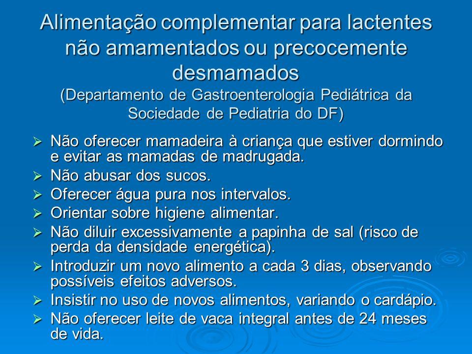 Alimentação complementar para lactentes não amamentados ou precocemente desmamados (Departamento de Gastroenterologia Pediátrica da Sociedade de Pedia