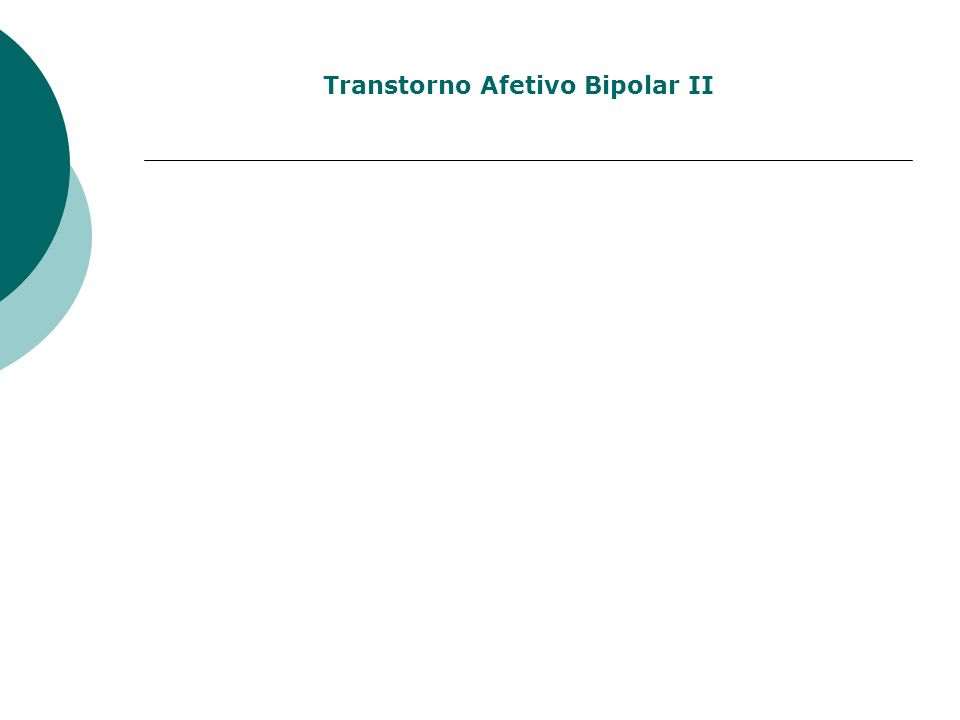 Transtorno Afetivo Bipolar II