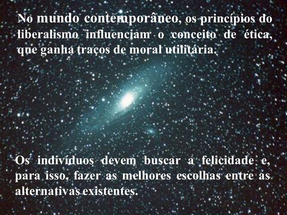 Idade Moderna (Iluminismo) o ideal seria viver de acordo com a própria liberdade pessoal. Critério de moralidade é ser racional, autônomo, autodetermi
