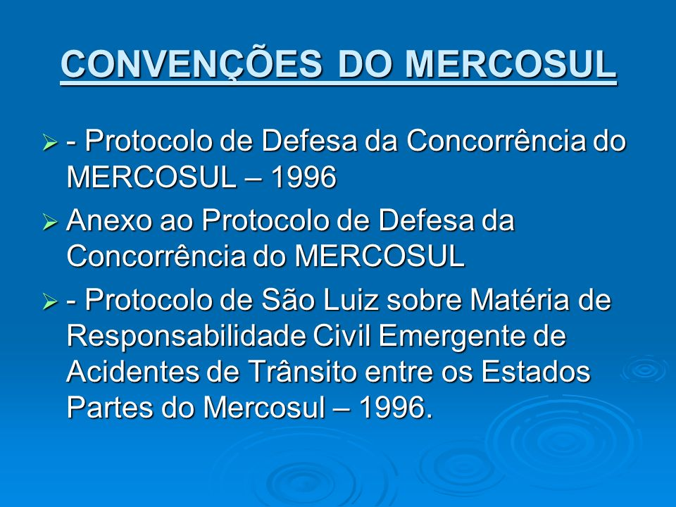 CONVENÇÕES DO MERCOSUL - Protocolo de Defesa da Concorrência do MERCOSUL – 1996 - Protocolo de Defesa da Concorrência do MERCOSUL – 1996 Anexo ao Prot
