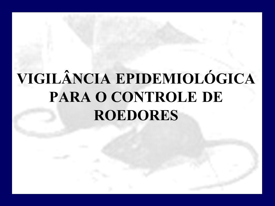 VIGILÂNCIA EPIDEMIOLÓGICA PARA O CONTROLE DE ROEDORES