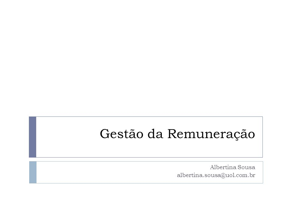 Política de compensação Albertina Sousa52 AdequadaEquitativaBalanceadaEficácia quanto a custos SeguraIncentivador a Aceitável para os empregados Distanciamento dos padrões mínimos do governo e dos sindicatos Pagamento de acordo com o esforço, habilidades e treinamento Pacote razoável de recompensas Pagar o que a organização pode Dar segurança e promover a satisfação das necessidades básicas do empregado Estimular o trabalho O empregado deve compreender o sistema de salários e sentir que é razoável para ele e para a empresa