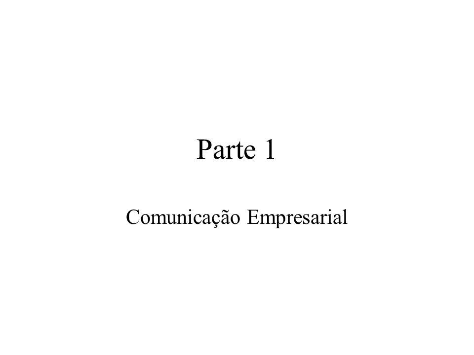 Parte 1 Comunicação Empresarial