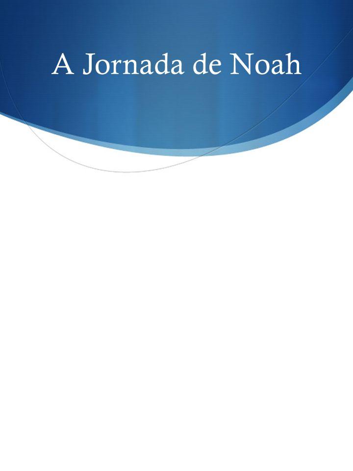 A Jornada de Noah