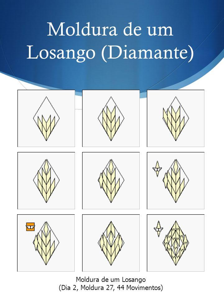 Moldura de um Losango (Dia 2, Moldura 27, 44 Movimentos)
