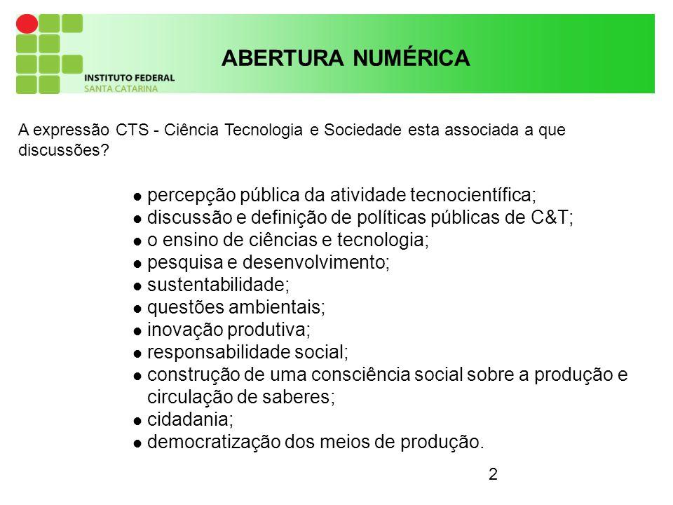 3 A expressão CTS usada para fazer referência às inter-relações entre ciência, tecnologia e sociedade, tem a ver tanto com os fatores sociais que influenciam a mudança científico-tecnológica, quanto com as consequências sociais e ambientais da ciência e da tecnologia.
