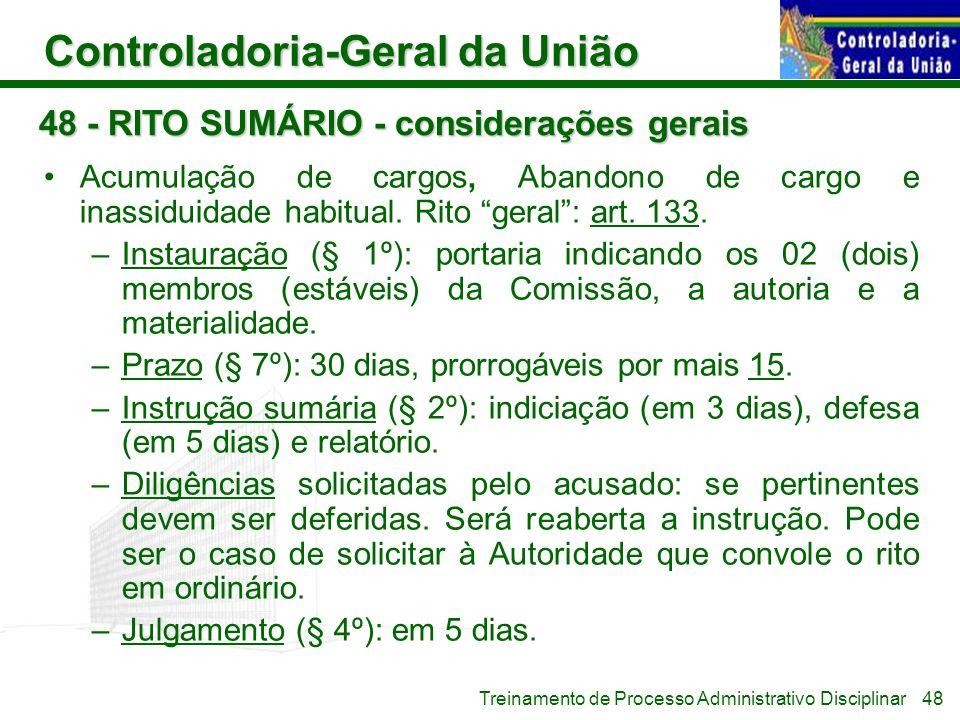 Controladoria-Geral da União Treinamento de Processo Administrativo Disciplinar 48 - RITO SUMÁRIO - considerações gerais Acumulação de cargos, Abandon