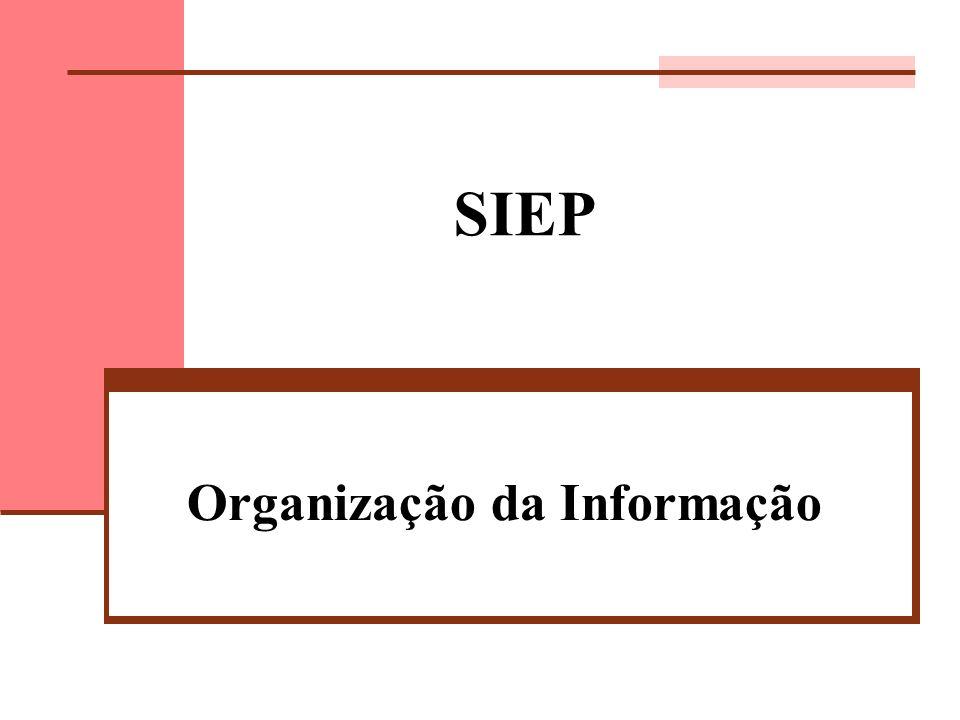 SIEP Organização da Informação