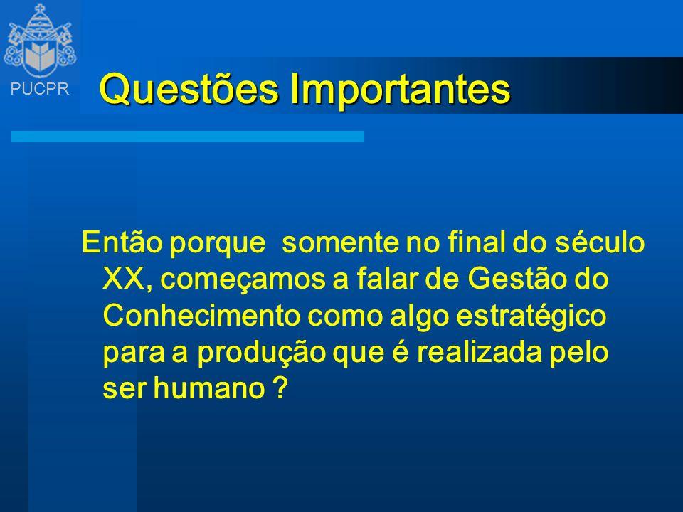 PUCPR Gestão do Conhecimento Prof.