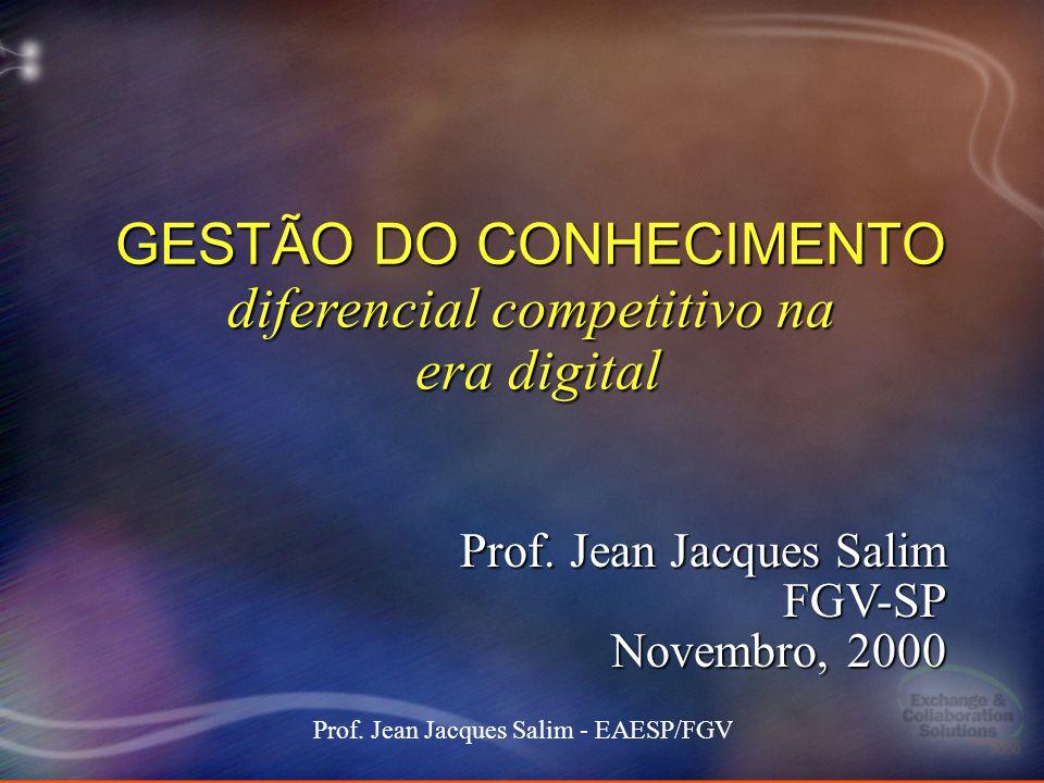 1 Stockdale-Mangione171 101000 MEC keynote 1 Prof. Jean Jacques Salim - EAESP/FGV GESTÃO DO CONHECIMENTO diferencial competitivo na era digital Prof.