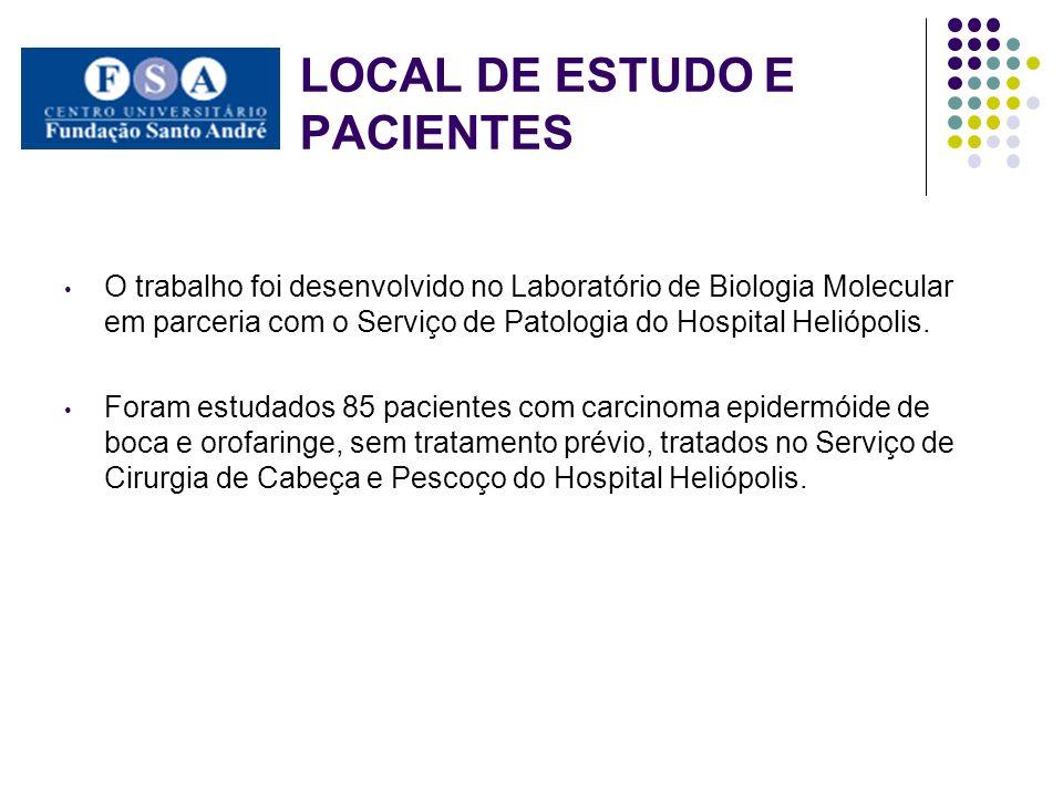 LOCAL DE ESTUDO E PACIENTES O trabalho foi desenvolvido no Laboratório de Biologia Molecular em parceria com o Serviço de Patologia do Hospital Helióp