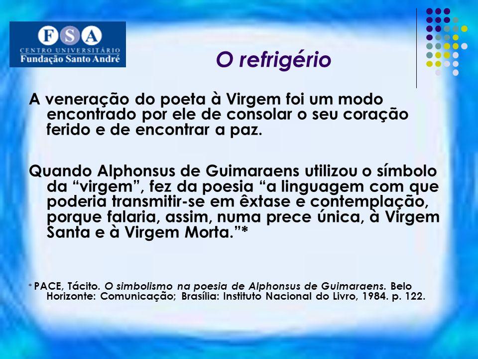 ALPHONSUS DE GUIMARAENS Guilhermino César Sob esse nome alatinado e brando, jogral de Deus a suspirar na terra, eis o cantor sem par de Dona Mística, dos jasmineiros, dos poentes tristes, dos cilícios do amor, da vida breve.