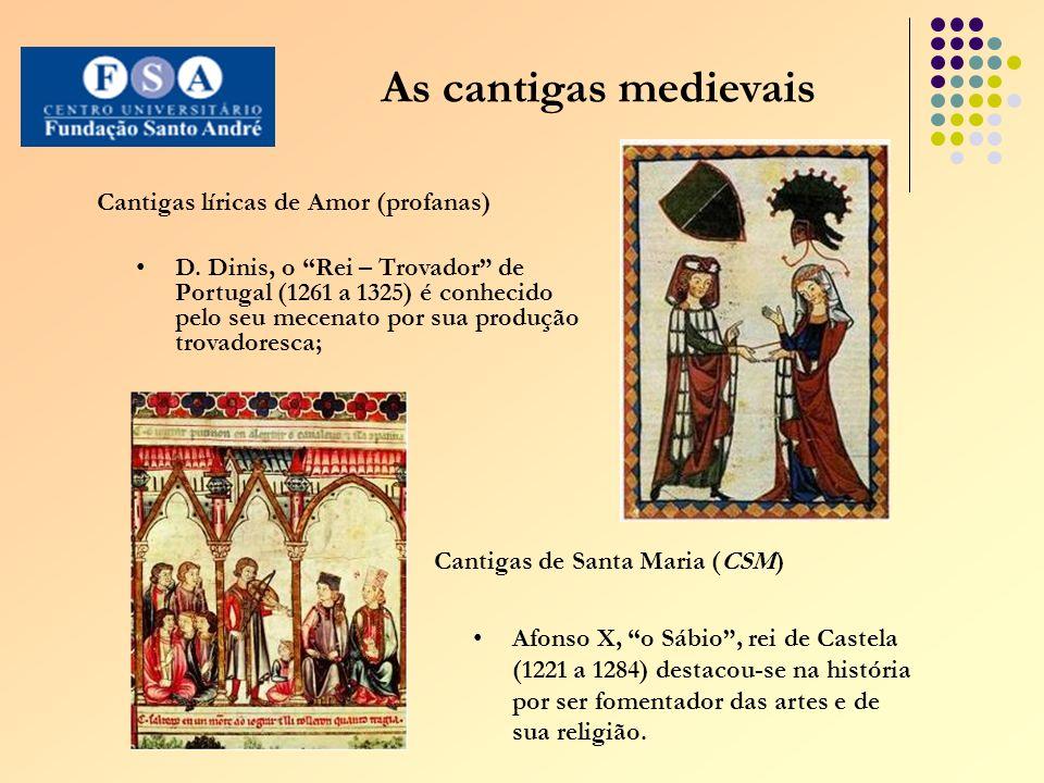 As cantigas medievais Cantigas líricas de Amor (profanas) D.