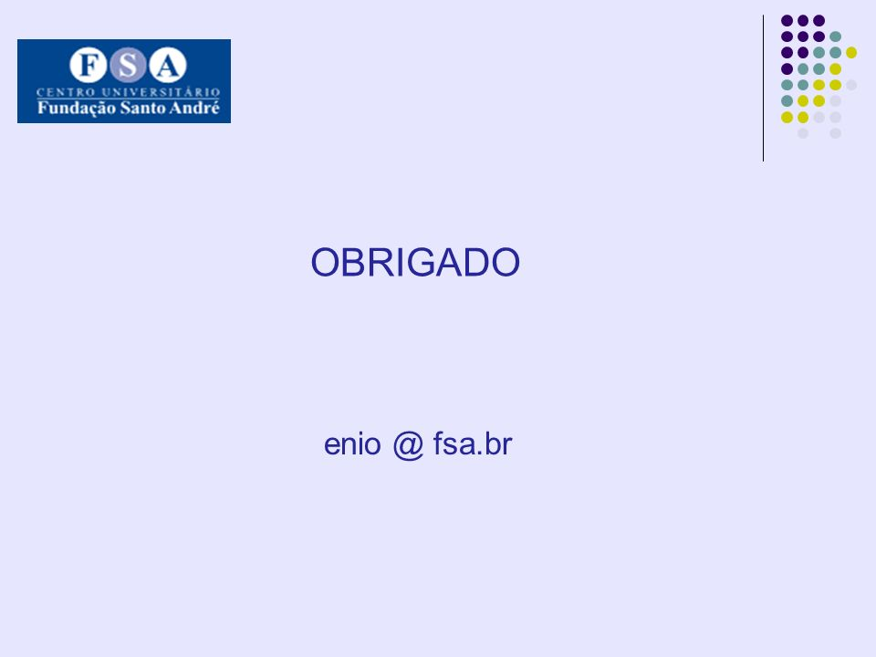 OBRIGADO enio @ fsa.br