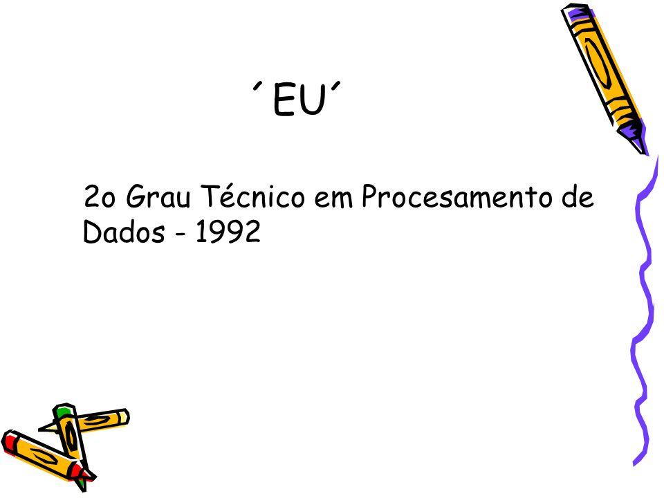 ´EU´ 2o Grau Técnico em Procesamento de Dados - 1992