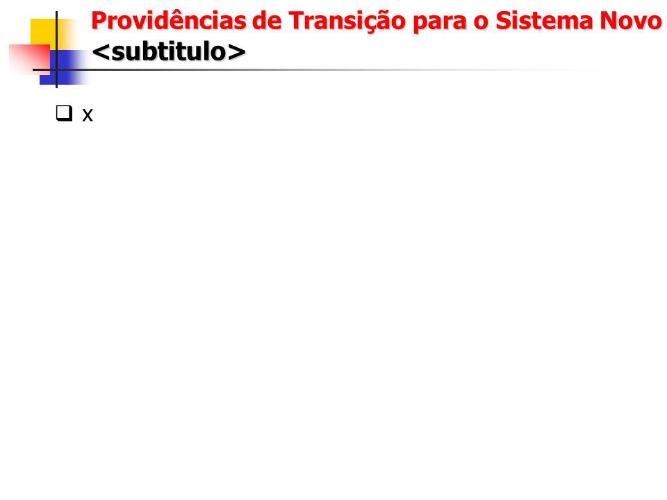x Medidas de Garantia de Qualidade <subtitulo>