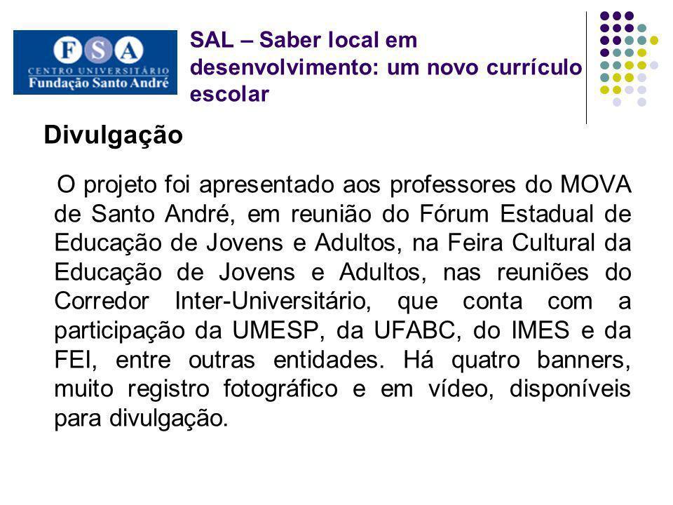 Divulgação O projeto foi apresentado aos professores do MOVA de Santo André, em reunião do Fórum Estadual de Educação de Jovens e Adultos, na Feira Cu