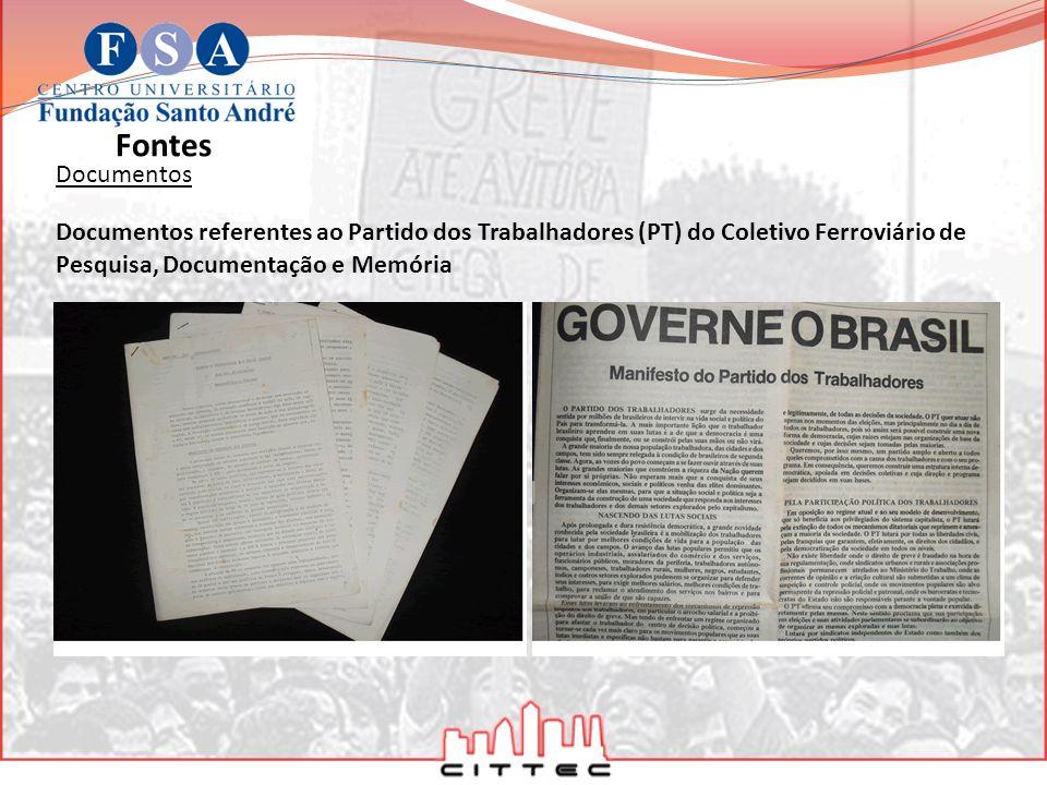 Documentos Fontes Documentos referentes ao Partido dos Trabalhadores (PT) do Coletivo Ferroviário de Pesquisa, Documentação e Memória