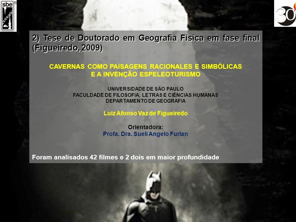 PROCEDIMENTOS METODOLÓGICOS Foram identificados e cadastrados 73 filmes-título que possuíssem conteúdo ligado ao tema caverna, veiculados em Brasil.