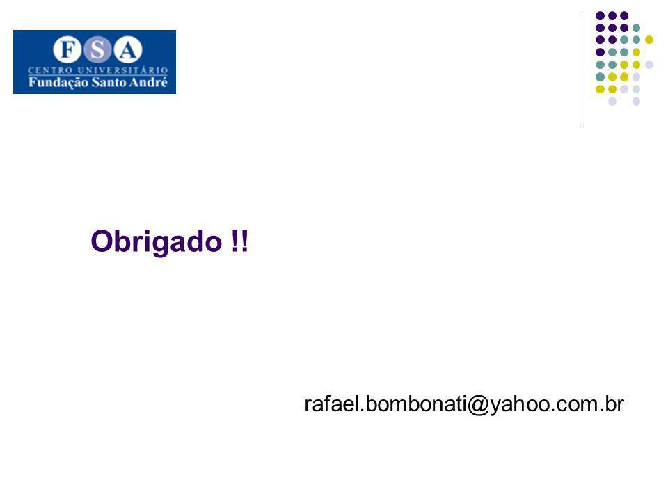 rafael.bombonati@yahoo.com.br Obrigado !!