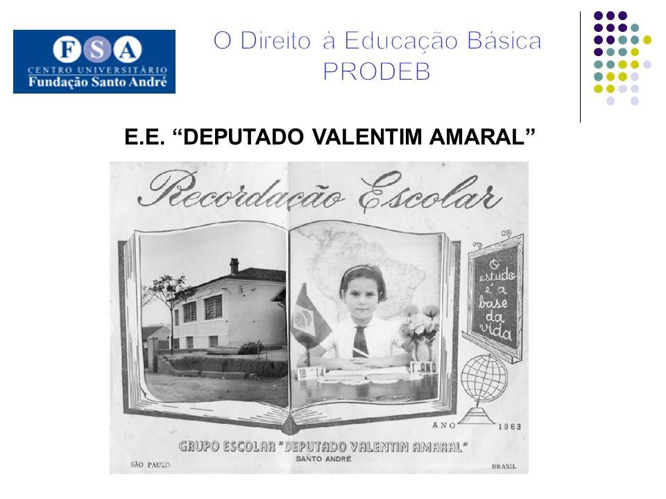 E.E. DEPUTADO VALENTIM AMARAL