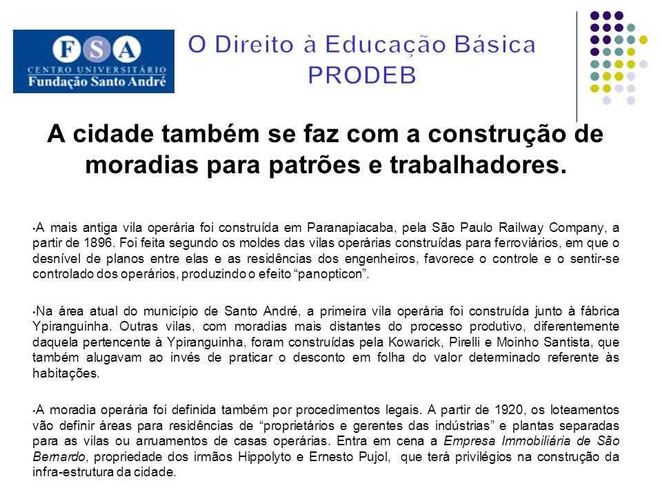 A Educação acompanha a cidade A Constituição Republicana de 1891 deu origem, em São Paulo, às Leis Estaduais n o 88/1892 e n o 169/1893 e ao Decreto n o 218/1893.