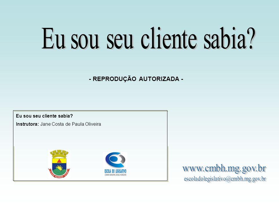 CLIENTE INTERNO Instrutoria: Jane Costa de Paula Oliveira