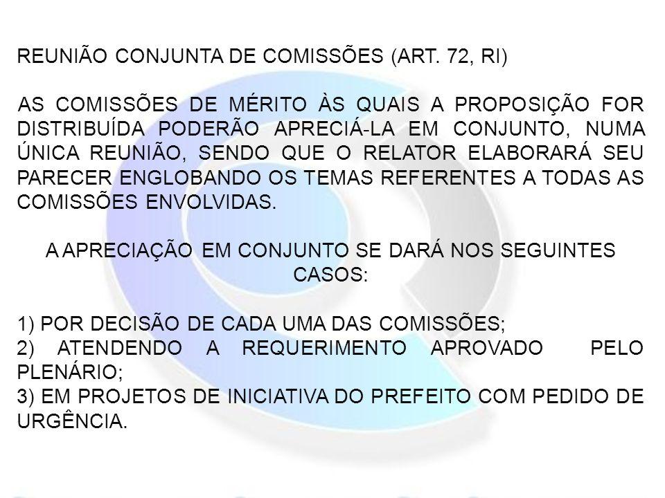 REUNIÃO CONJUNTA DE COMISSÕES (ART.