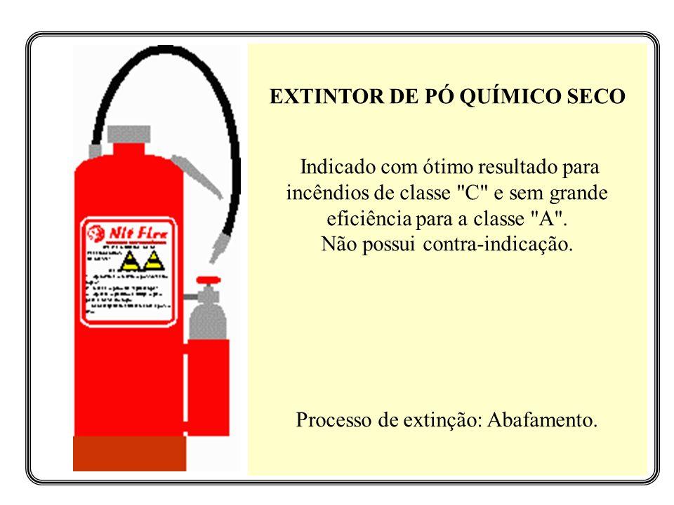EXTINTOR DE PÓ QUÍMICO SECO Indicado com ótimo resultado para incêndios de classe