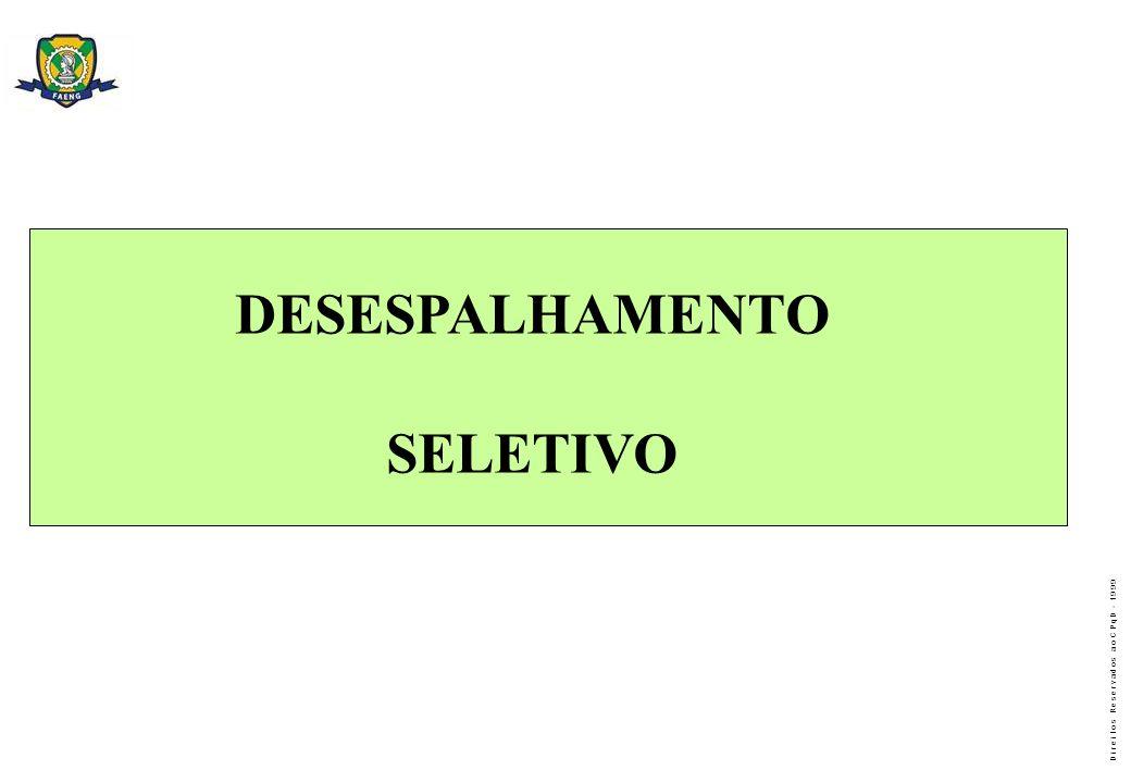 DESESPALHAMENTO SELETIVO