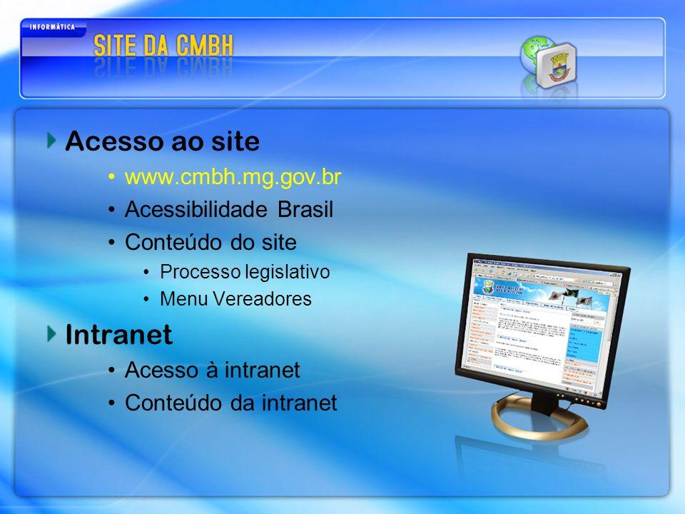 Acesso ao site www.cmbh.mg.gov.br Acessibilidade Brasil Conteúdo do site Processo legislativo Menu Vereadores Intranet Acesso à intranet Conteúdo da intranet
