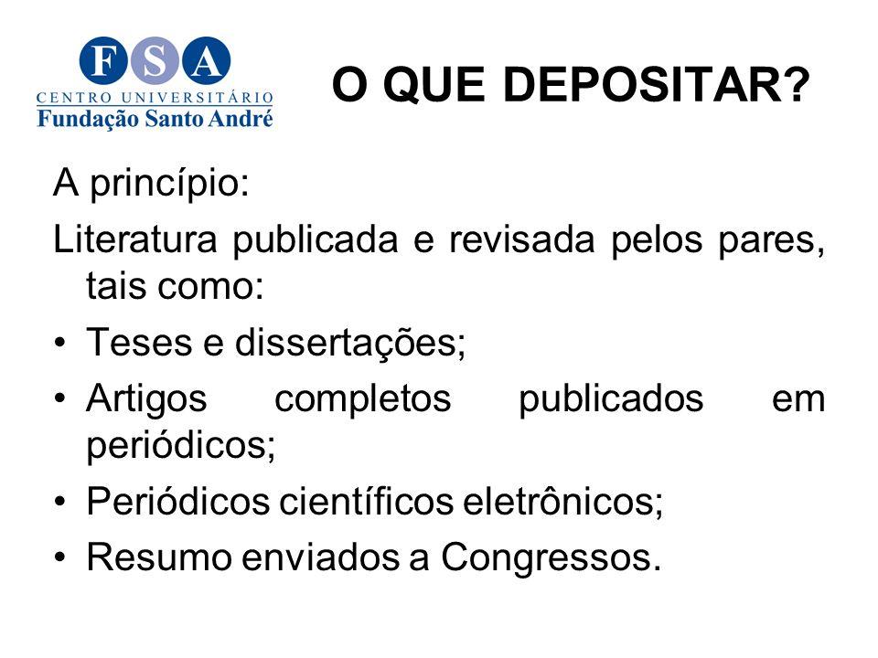 A princípio: Literatura publicada e revisada pelos pares, tais como: Teses e dissertações; Artigos completos publicados em periódicos; Periódicos cien