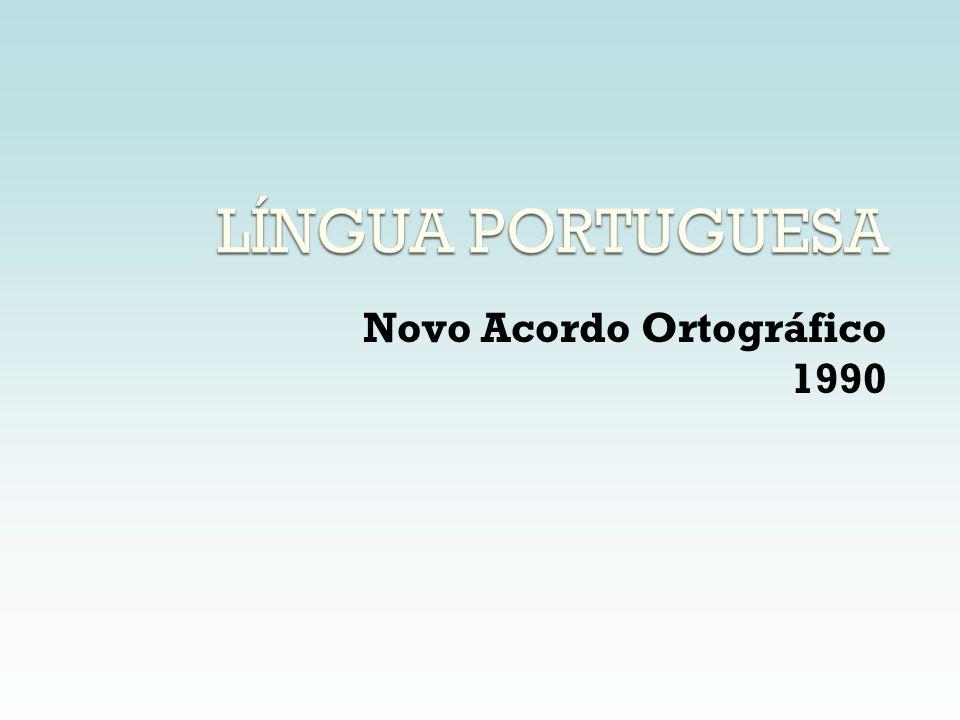 Novo Acordo Ortográfico 1990