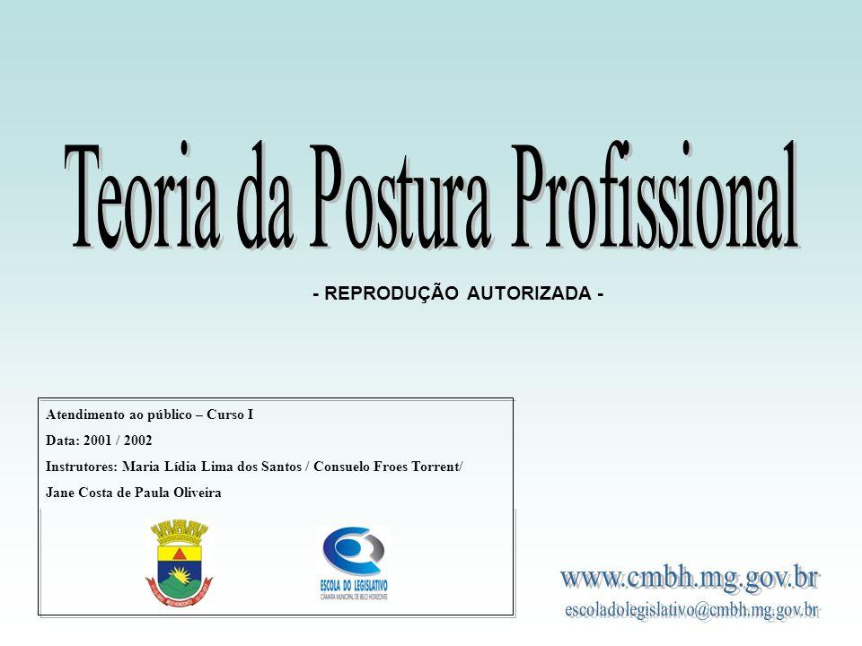 Atendimento ao público – Curso I Data: 2001 / 2002 Instrutores: Maria Lídia Lima dos Santos / Consuelo Froes Torrent/ Jane Costa de Paula Oliveira - R