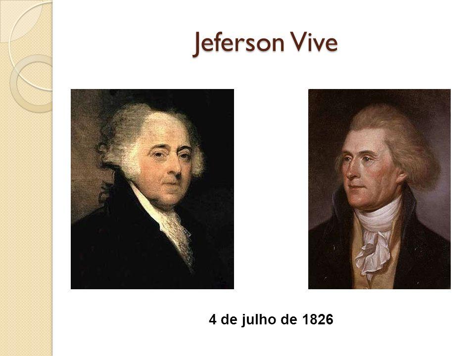 Jeferson Vive 4 de julho de 1826