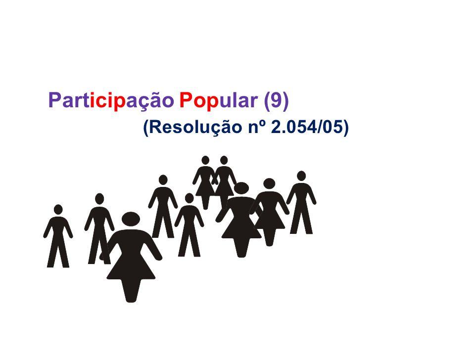 Participação Popular (9) (Resolução nº 2.054/05)