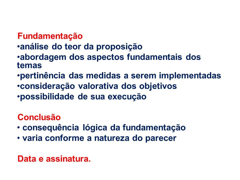 Fundamentação análise do teor da proposição abordagem dos aspectos fundamentais dos temas pertinência das medidas a serem implementadas consideração v